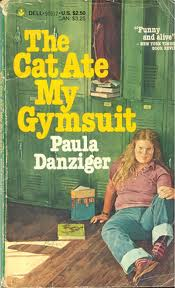 The Cat Ate My Gymsuit, by Paula Danzger (1974)